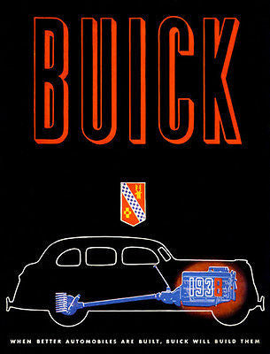 1938 Buick - When Better Automobiles Are Built, Buick Will Build Them - Promotional Advertising Poster