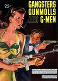 Gangsters Gunmolls and G-Men - 1948 - Pulp Novel Cover Mug