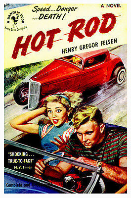 1950's Hot Rod - Pulp Novel Cover Poster