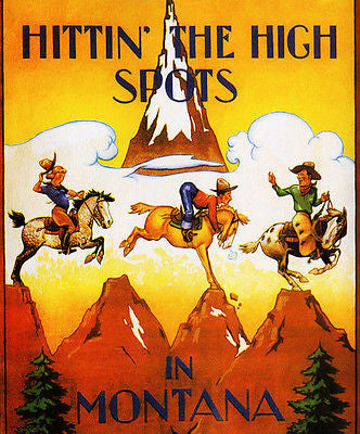 1930's Hitting the High Spots in Montana - Travel Advertising Poster