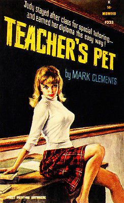 Teacher's Pet - 1963 - Pulp Novel Cover Poster