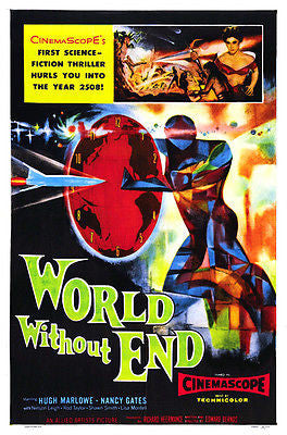 World Without End - 1956 - Movie Poster