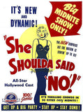 She Shoulda Said No! - 1949 - Movie Poster
