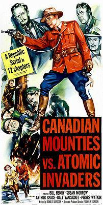 Canadian Mounties vs Atomic Invaders - 1953 - Movie Poster Magnet
