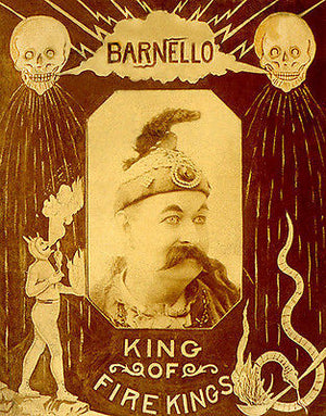 1912 Carnival Sideshow - Barnello - King of Firekings - Poster