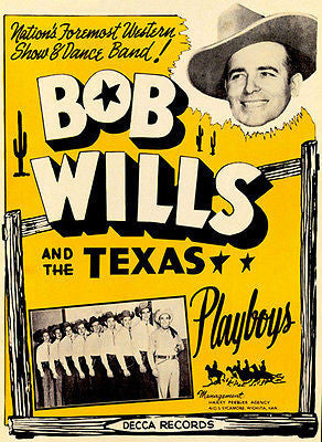 1950's Bob Wills and The Texas Playboys - Promotional Poster
