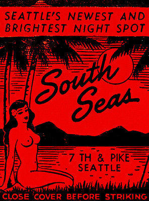 1930's - South Seas - Seattle - Matchbook Advertising Poster