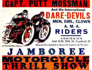 Captain Putt Mossman - Motorcycle Thrill Show - 1940's - Advertising Magnet