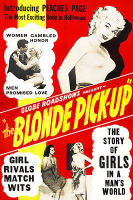 The Blonde Pick-Up - 1951 - Movie Poster