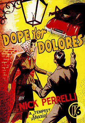 Dope For Dolores - 1951 - Pulp Novel Cover Poster