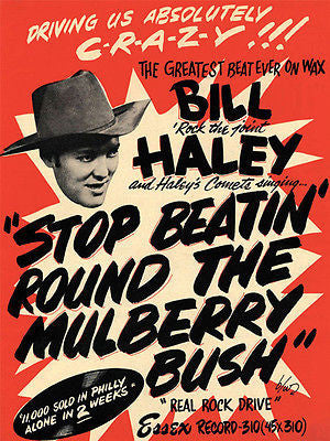 Bill Haley - Stop Beatin' Round The Mulberry Bush - 1955 - Single Release Poster