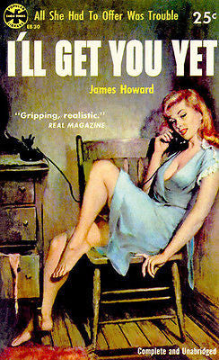 I'll Get You Yet - 1954 - Pulp Novel Cover Poster