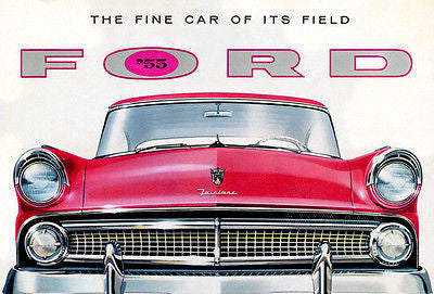 1955 Ford Fairlane - The Fine Car of its Field -  Promotional Advertising Poster