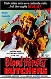 Blood Thirsty Butchers - 1970 - Movie Poster