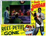 Reet-Petite And Gone - Louis Jordan - 1947 - Movie Poster
