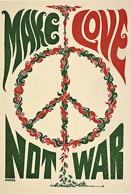 Make Love Not War - 1967 - Pop Art Poster