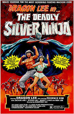 The Deadly Silver Ninja - 1978 - Movie Poster