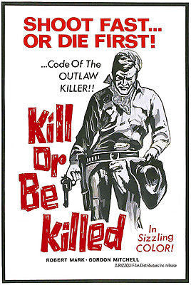 Kill Or Be Killed - 1966 - Movie Poster