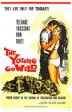 The Young Go Wild - 1962 - Movie Poster