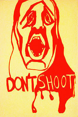 Don't Shoot - 1970 - Kent State Shootings - Protest Poster