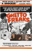Ghetto Freaks - 1970 - Movie Poster