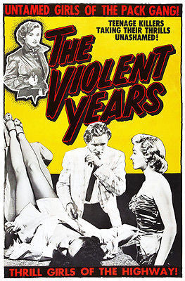 The Violent Years - 1956 - Movie Poster