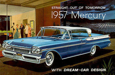 1957 Mercury - Straight Out of Tomorrow - Promotional Advertising Poster