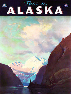1930's - This Is Alaska - Travel Advertising Poster