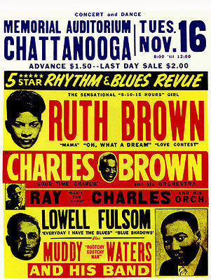 Ruth Brown - Ray Charles - Muddy Waters - Chattanooga - 1954 - Concert Poster