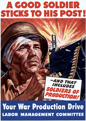 A Good Soldier Sticks To His Post - 1943 - World War II - Propaganda Magnet