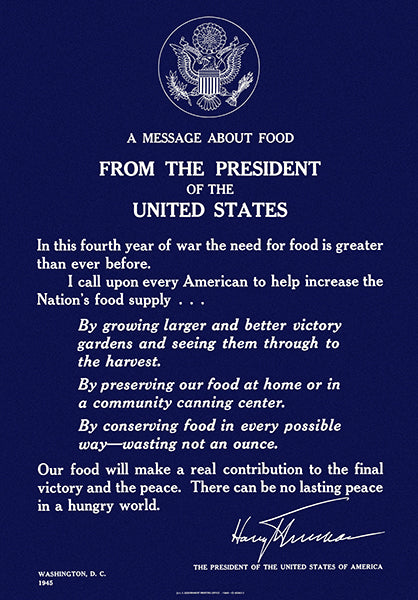 A Message About Food - President Of The United States - 1945 - World War II - Propaganda Poster