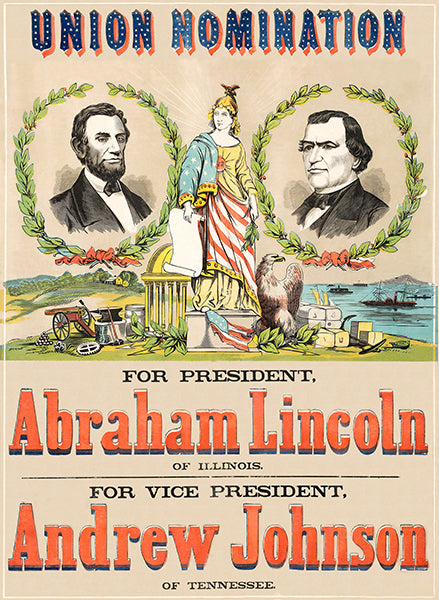 Abraham Lincoln & Johnson - Union Nomination - 1864 - Campaign Poster
