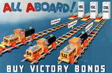 All Aboard! - Buy Victory Bonds - 1940s - World War II - Propaganda Poster