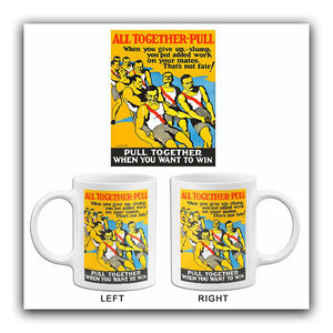 All Together Pull To Win - 1924 - Motivational Mug