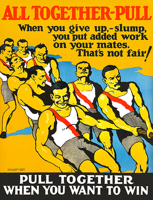 All Together Pull To Win - 1924 - Motivational Poster