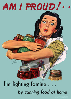 Am I Proud - Fighting Famine - 1945 - World War II - Propaganda Poster