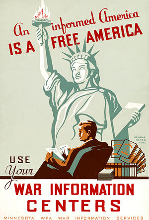 An Informed America Is A Free America - 1942 - World War II - Propaganda Poster