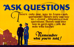Ask Questions - Learn, Avoid Mistakes, Get It Right - 1923 - Motivational Poster