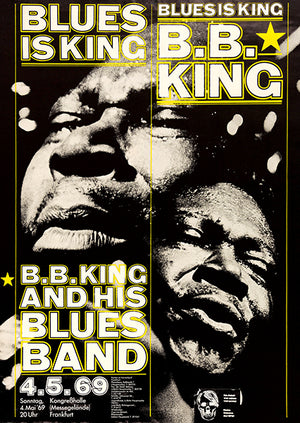B. B. King - Blues Is King - 1969 - Frankfurt Germany - Concert Poster