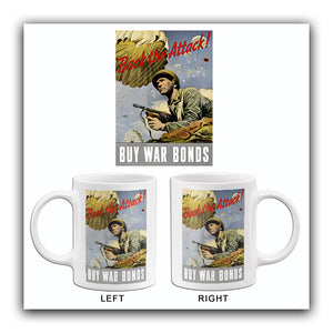 Back The Attack - Buy War Bonds - 1943 - World War II - Propaganda Poster Mug