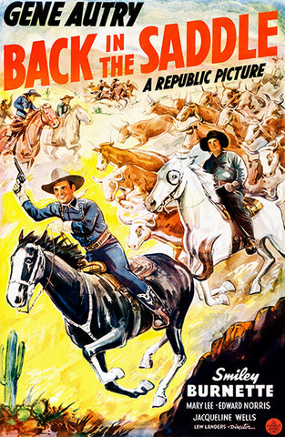 Back In The Saddle - Gene Autry - 1941 - Movie Poster