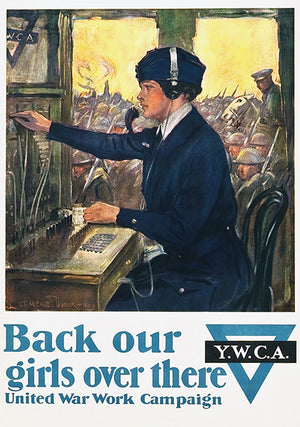 Back Our Girls Over There - YWCA - 1918 - World War I - Propaganda Poster