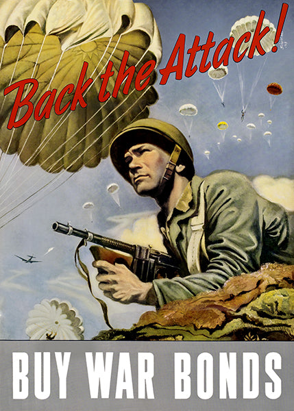 Back The Attack - Buy War Bonds - 1943 - World War II - Propaganda Poster