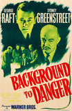 Background To Danger - 1943 - Movie Poster