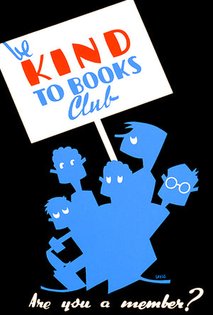 Be Kind To Books Club - Are You A Member - 1936 - WPA Poster