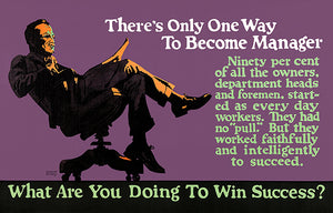 Become A Manager - Win Success - 1923 - Motivational Poster