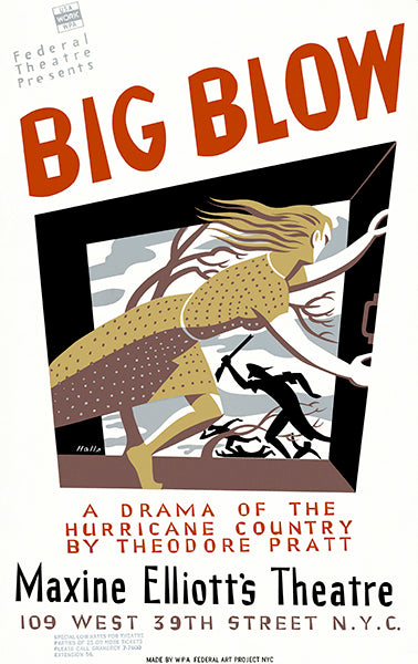 Big Blow - 1938 - Federal Theatre WPA Mug