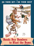 Bonds Buy Bombers To Blast The Bums - 1940's - World War II - Propaganda Poster