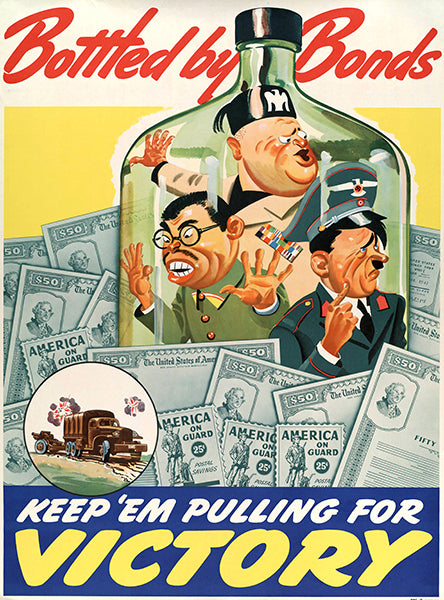 Bottled By Bonds - Keep 'Em - 1940 - World War II - Propaganda Poster
