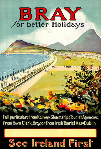 Bray For Better Holidays - See Ireland - Dublin - 1930's - Travel Poster